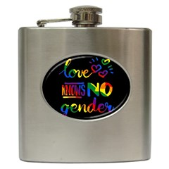 Love knows no gender Hip Flask (6 oz)