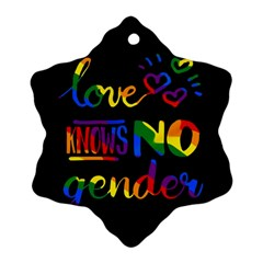 Love knows no gender Ornament (Snowflake)