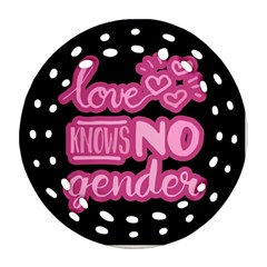 Love knows no gender Round Filigree Ornament (Two Sides)
