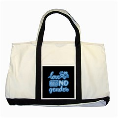 Love knows no gender Two Tone Tote Bag