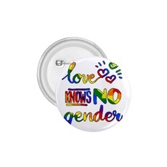 Love knows no gender 1.75  Buttons