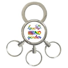 Love knows no gender 3-Ring Key Chains