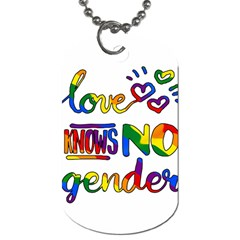 Love knows no gender Dog Tag (Two Sides)