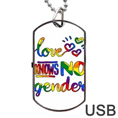 Love knows no gender Dog Tag USB Flash (One Side)