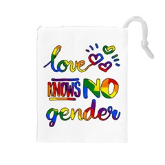 Love knows no gender Drawstring Pouches (Large)