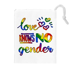 Love knows no gender Drawstring Pouches (Extra Large)