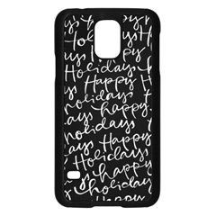 Happy Holidays Samsung Galaxy S5 Case (Black)