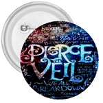 Pierce The Veil Quote Galaxy Nebula 3  Buttons Front