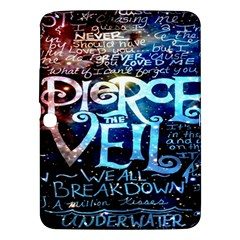 Pierce The Veil Quote Galaxy Nebula Samsung Galaxy Tab 3 (10 1 ) P5200 Hardshell Case