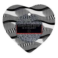 Sometimes Quiet Is Violent Twenty One Pilots The Meaning Of Blurryface Album Ornament (Heart)