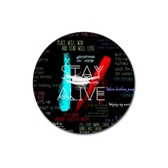 Twenty One Pilots Stay Alive Song Lyrics Quotes Magnet 3  (Round)