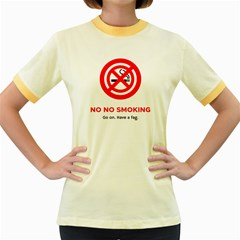 No No Smoking Women s Fitted Ringer T-Shirts