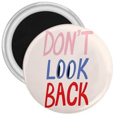 Don t Look Back Big Eye Pink Red Blue Sexy 3  Magnets