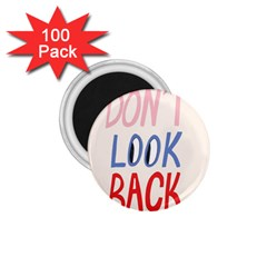 Don t Look Back Big Eye Pink Red Blue Sexy 1.75  Magnets (100 pack)