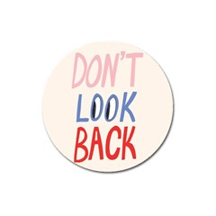 Don t Look Back Big Eye Pink Red Blue Sexy Magnet 3  (Round)