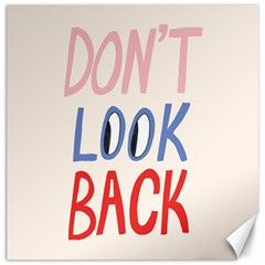 Don t Look Back Big Eye Pink Red Blue Sexy Canvas 12  x 12