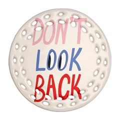 Don t Look Back Big Eye Pink Red Blue Sexy Ornament (Round Filigree)