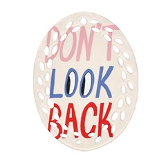 Don t Look Back Big Eye Pink Red Blue Sexy Ornament (Oval Filigree)