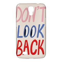 Don t Look Back Big Eye Pink Red Blue Sexy Samsung Galaxy Mega 6.3  I9200 Hardshell Case