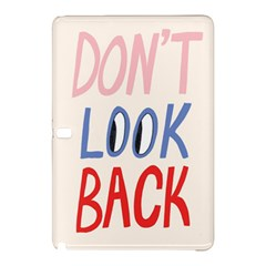 Don t Look Back Big Eye Pink Red Blue Sexy Samsung Galaxy Tab Pro 10.1 Hardshell Case