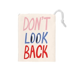 Don t Look Back Big Eye Pink Red Blue Sexy Drawstring Pouches (Medium)