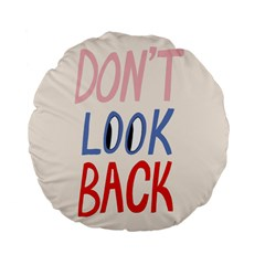 Don t Look Back Big Eye Pink Red Blue Sexy Standard 15  Premium Flano Round Cushions