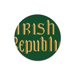 The Irish Republic Flag (1916, 1919-1922) Rubber Coaster (Round)