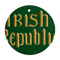 The Irish Republic Flag (1916, 1919-1922) Round Ornament (Two Sides)