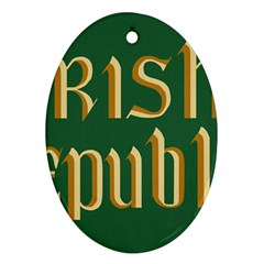The Irish Republic Flag (1916, 1919-1922) Oval Ornament (Two Sides)
