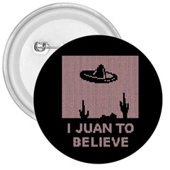 I Juan To Believe Ugly Holiday Christmas Black Background 3  Buttons