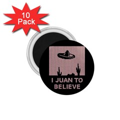 I Juan To Believe Ugly Holiday Christmas Black Background 1.75  Magnets (10 pack)