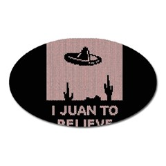 I Juan To Believe Ugly Holiday Christmas Black Background Oval Magnet