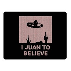 I Juan To Believe Ugly Holiday Christmas Black Background Double Sided Fleece Blanket (Small)