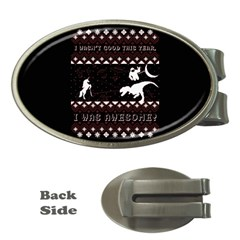 I Wasn t Good This Year, I Was Awesome! Ugly Holiday Christmas Black Background Money Clips (Oval)