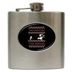 I Wasn t Good This Year, I Was Awesome! Ugly Holiday Christmas Black Background Hip Flask (6 oz)