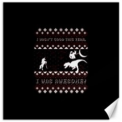 I Wasn t Good This Year, I Was Awesome! Ugly Holiday Christmas Black Background Canvas 16  X 16
