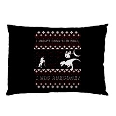 I Wasn t Good This Year, I Was Awesome! Ugly Holiday Christmas Black Background Pillow Case