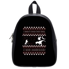 I Wasn t Good This Year, I Was Awesome! Ugly Holiday Christmas Black Background School Bags (small)
