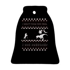 I Wasn t Good This Year, I Was Awesome! Ugly Holiday Christmas Black Background Bell Ornament (Two Sides)