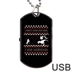 I Wasn t Good This Year, I Was Awesome! Ugly Holiday Christmas Black Background Dog Tag Usb Flash (two Sides)