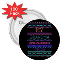 My Grandma Made This Ugly Holiday Black Background 2.25  Buttons (100 pack)