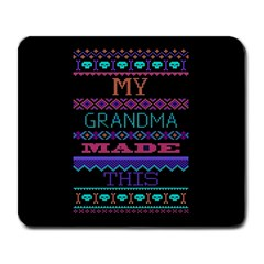 My Grandma Made This Ugly Holiday Black Background Large Mousepads