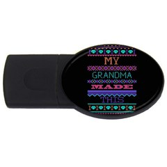 My Grandma Made This Ugly Holiday Black Background USB Flash Drive Oval (4 GB)