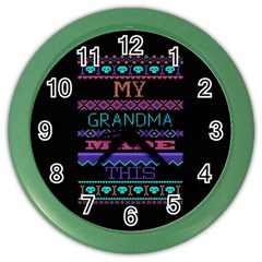 My Grandma Made This Ugly Holiday Black Background Color Wall Clocks