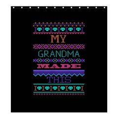 My Grandma Made This Ugly Holiday Black Background Shower Curtain 66  x 72  (Large)