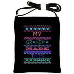 My Grandma Made This Ugly Holiday Black Background Shoulder Sling Bags