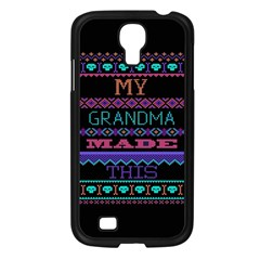 My Grandma Made This Ugly Holiday Black Background Samsung Galaxy S4 I9500/ I9505 Case (Black)