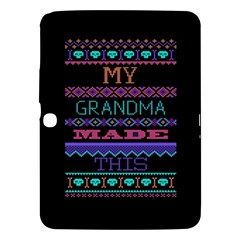 My Grandma Made This Ugly Holiday Black Background Samsung Galaxy Tab 3 (10.1 ) P5200 Hardshell Case