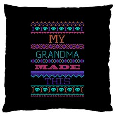 My Grandma Made This Ugly Holiday Black Background Large Flano Cushion Case (One Side)