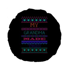 My Grandma Made This Ugly Holiday Black Background Standard 15  Premium Flano Round Cushions